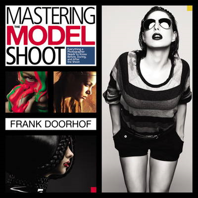 Mastering the Model Shoot (BOK)