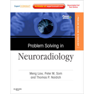 Problem Solving in Neuroradiology: Expert Consult - Online and Print (BOK)