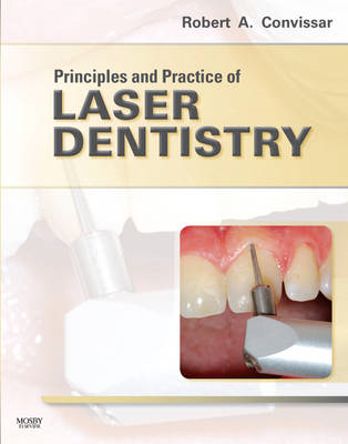 Principles and Practice of Laser Dentistry (BOK)