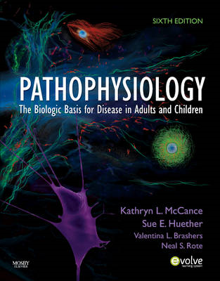 Pathophysiology: The Biologic Basis for Disease in Adults and Children (BOK)