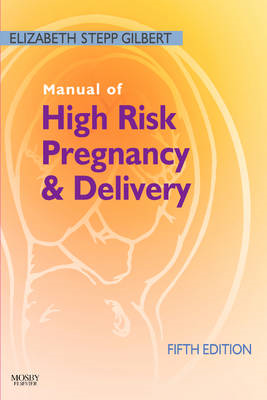Manual of High Risk Pregnancy and Delivery (BOK)