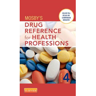Mosby's Drug Reference for Health Professions (BOK)