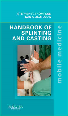 Handbook of Splinting and Casting (BOK)