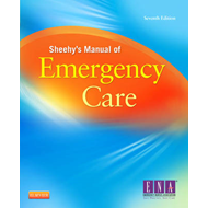 Sheehy's Manual of Emergency Care (BOK)