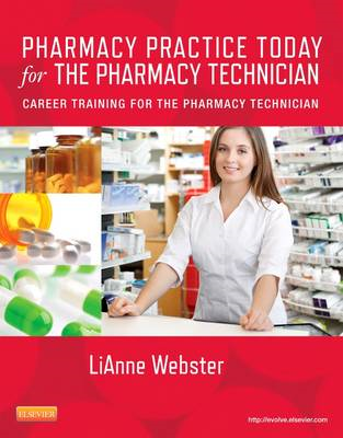 Pharmacy Practice Today for the Pharmacy Technician (BOK)