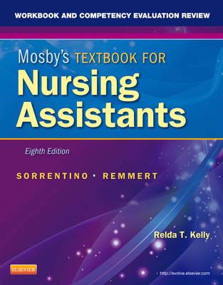 Workbook and Competency Evaluation Review for Mosby's Textbook for Nursing Assistants (BOK)