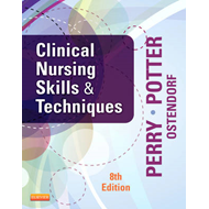 Clinical Nursing Skills and Techniques (BOK)
