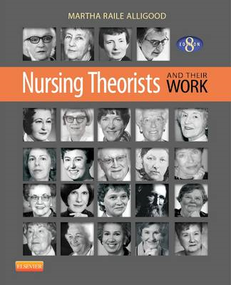 Nursing Theorists and Their Work (BOK)