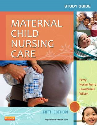 Study Guide for Maternal Child Nursing Care (BOK)