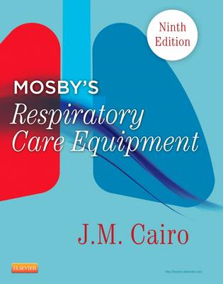Mosby's Respiratory Care Equipment (BOK)