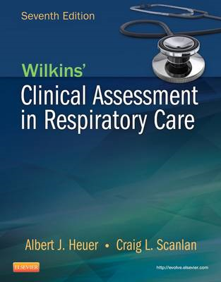 Wilkins' Clinical Assessment in Respiratory Care (BOK)