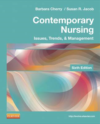 Contemporary Nursing: Issues, Trends, & Management (BOK)