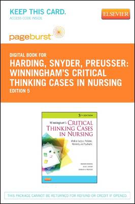 Winningham's Critical Thinking Cases in Nursing: Medical-Surgical, Pediatric, Maternity, and Psychia (BOK)