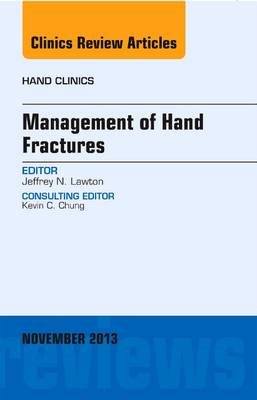 Management of Hand Fractures, An Issue of Hand Clinics (BOK)