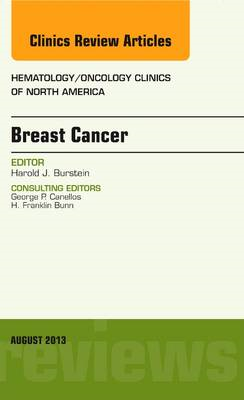 Breast Cancer, An Issue of Hematology/Oncology Clinics of No (BOK)