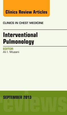 Interventional Pulmonology, An Issue of Clinics in Chest Med (BOK)