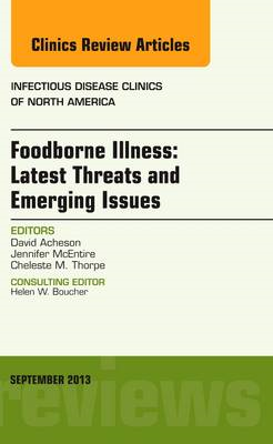 Foodborne Illness: Latest Threats and Emerging Issues, an Is (BOK)