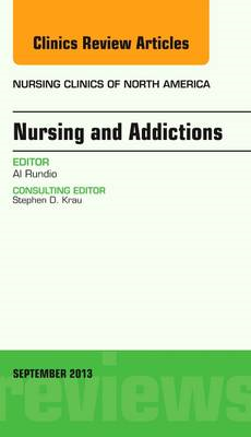 Nursing and Addictions, An Issue of Nursing Clinics (BOK)