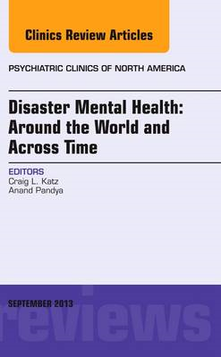 Disaster Mental Health: Around the World and Across Time, An (BOK)