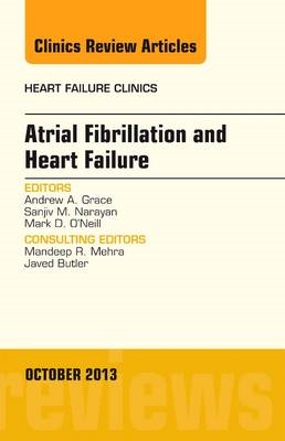 Atrial Fibrillation and Heart Failure, An Issue of Heart Fai (BOK)
