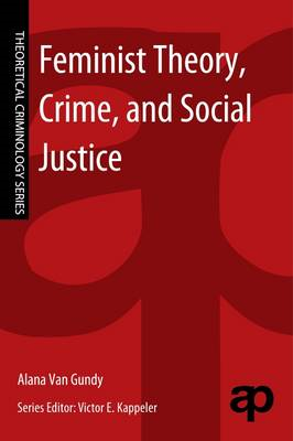 Feminist Theory, Crime, and Social Justice (BOK)