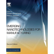 Emerging Nanotechnologies for Manufacturing (BOK)