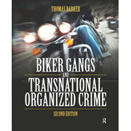Biker Gangs and Transnational Organized Crime (BOK)