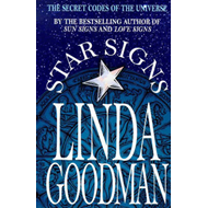 Star Signs: The Secret Codes of the Universe (BOK)