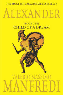 Alexander: Child of a Dream: v. 1: Child of a Dream (BOK)