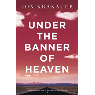 Under The Banner of Heaven (BOK)