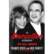 "XS All Areas: The ""Status Quo"" Autobiography (BOK)"