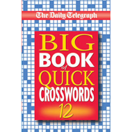 The Daily Telegraph Big Book of Quick Crosswords 12 (BOK)