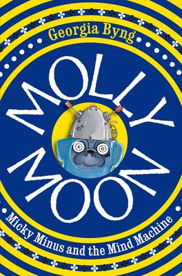 Molly Moon, Micky Minus and the Mind Machine (BOK)
