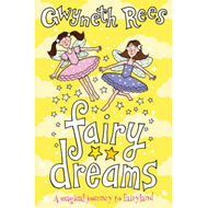 Fairy Dreams: A Magical Journey to Fairyland (BOK)
