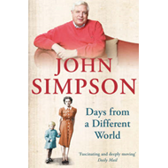 Days from a Different World: A Memoir of Childhood (BOK)
