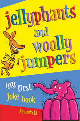 Jellyphants and Woolly Jumpers (BOK)