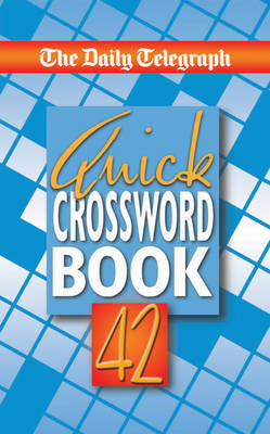 Daily Telegraph Quick Crossword Book 42 (BOK)