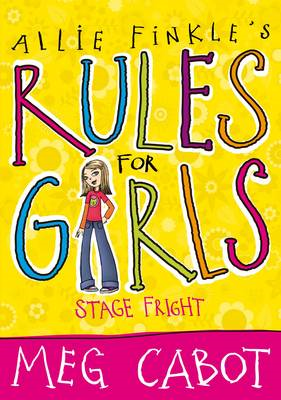 Allie Finks's Rules for Girls: Stage Fright (BOK)