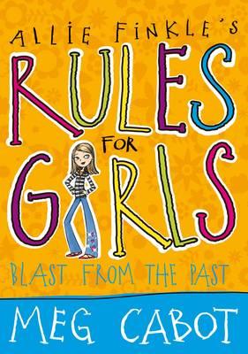 Allie Finkle's Rules for Girls: Blast from the Past (BOK)