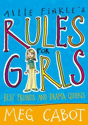 Allie Finkle's Rules for Girls: Best Friends and Drama Queens (BOK)