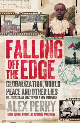 Falling Off the Edge: Globalization, World Peace and Other Lies (BOK)