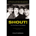 "Shout!: The True Story of the ""Beatles"" (BOK)"