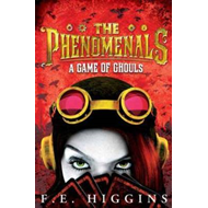 The Phenomenals: A Game of Ghouls (BOK)