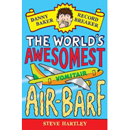Danny Baker Record Breaker 2: The World's Awesomest Air-barf: 2 (BOK)