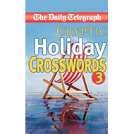 """Daily Telegraph"" Cryptic Holiday Crosswords 3 (BOK)"