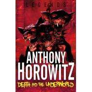 Legends! Death and the Underworld (BOK)