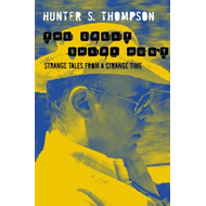 The Great Shark Hunt: Strange Tales from a Strange Time (BOK)