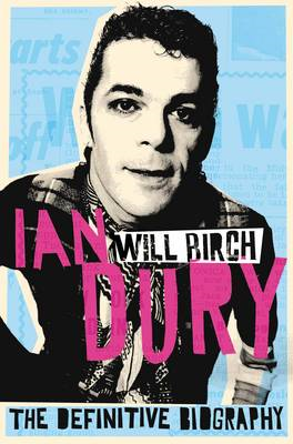 Ian Dury: The Definitive Biography (BOK)