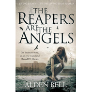 The Reapers are the Angels (BOK)