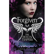 Demon Trappers: Forgiven (BOK)